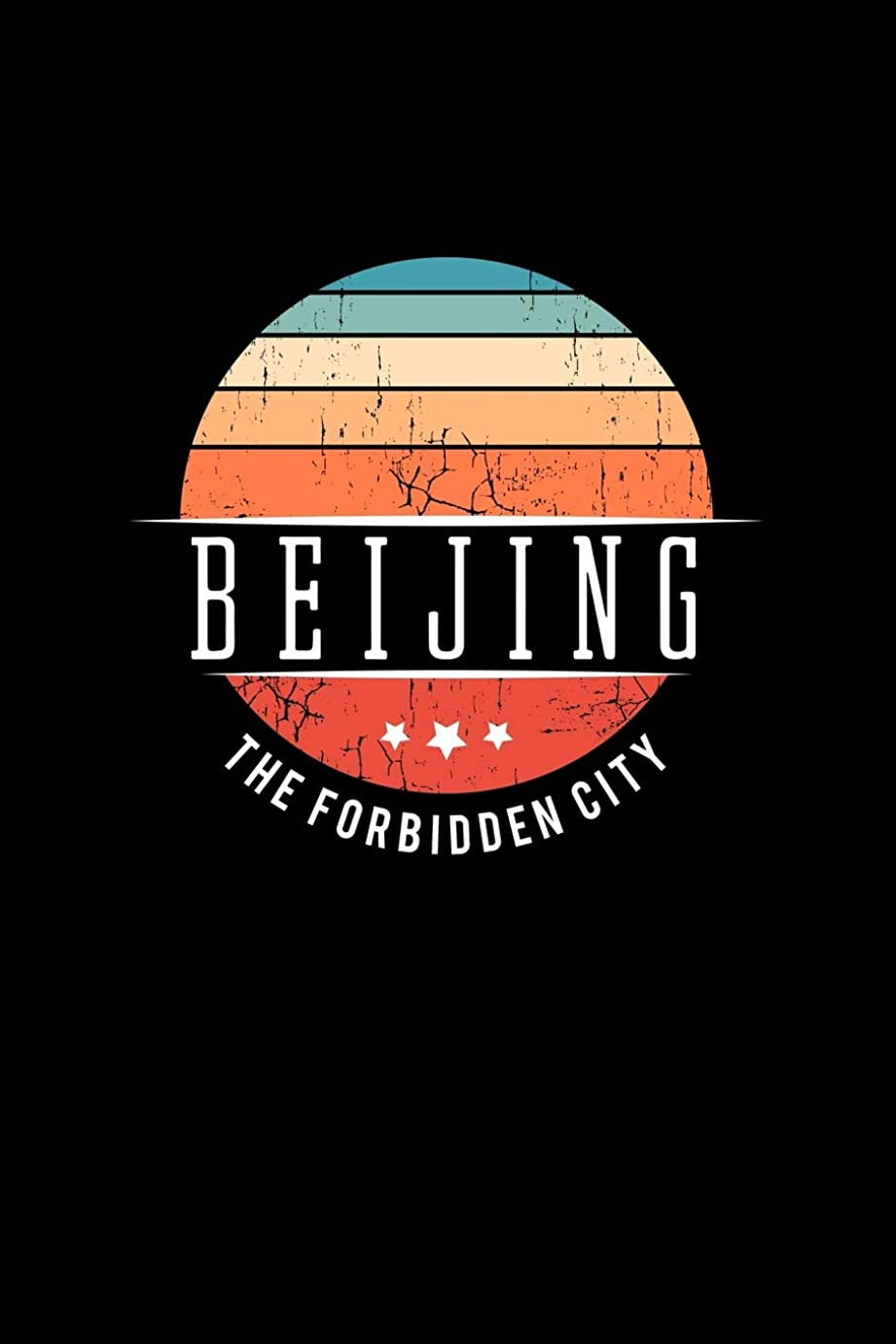 マージン長老お嬢Beijing The Forbidden City: Vintage City Trip Souvenir Blank Journal Notebook