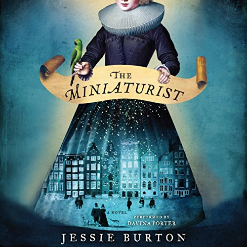 The Miniaturist Audiobook By Jessie Burton cover art