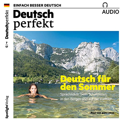 Deutsch perfekt Audio. 7/2017 audiobook cover art