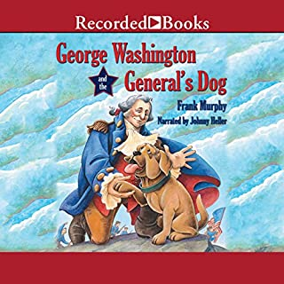 George Washington and the General's Dog audiobook cover art