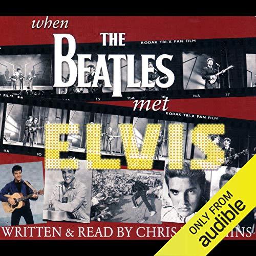 When the Beatles Met Elvis audiobook cover art