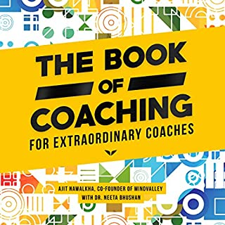The Book of Coaching: For Extraordinary Coaches                   Auteur(s):                                                                                                                                 Ajit Nawalkha,                                                                                        Neeta Bhushan                               Narrateur(s):                                                                                                                                 Jack Nolan                      Durée: 4 h et 44 min     7 évaluations     Au global 4,9