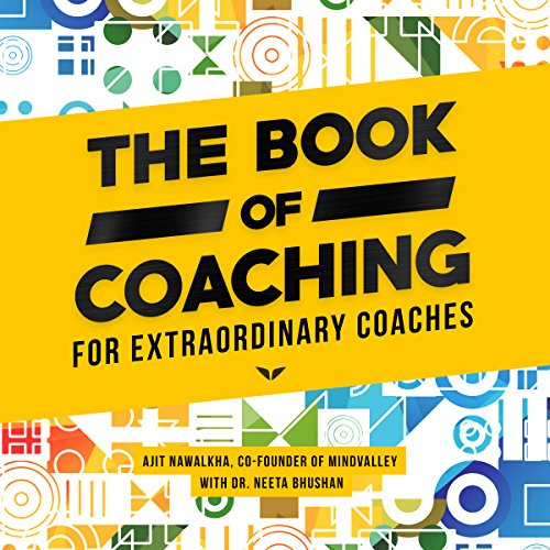 The Book of Coaching: For Extraordinary Coaches audiobook cover art