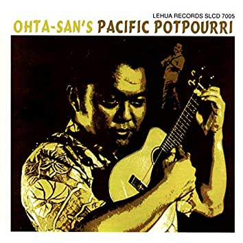 Ohta-San's Pacific Potpourri