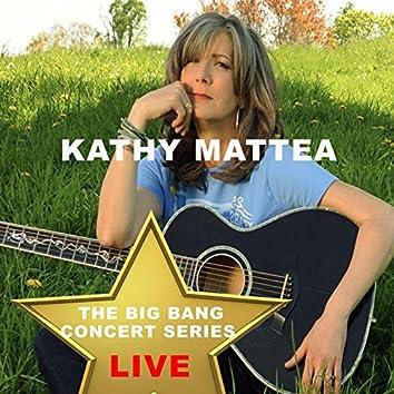 Big Bang Concert Series: Kathy Mattea (Live)