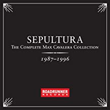 The Complete Max Cavalera Collection 1987 - 1996 [Explicit]