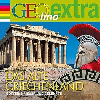 Das alte Griechenland. Götter, Krieger und Gelehrte Titelbild