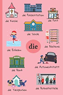 DER/DIE/DAS Notebook: German Learning | Places Vocabulary & Articles | Learn German Words Thanks to Your Notebook | 100 Li...