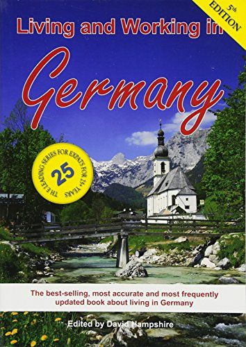 Living and Working in Germany: A Survival Handbook (Living & Working)