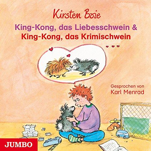 King-Kong, das Liebesschwein & King-Kong, das Krimischwein Titelbild