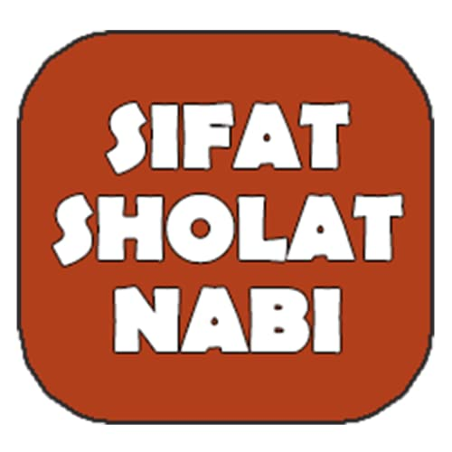 Sifat Sholat Nabi