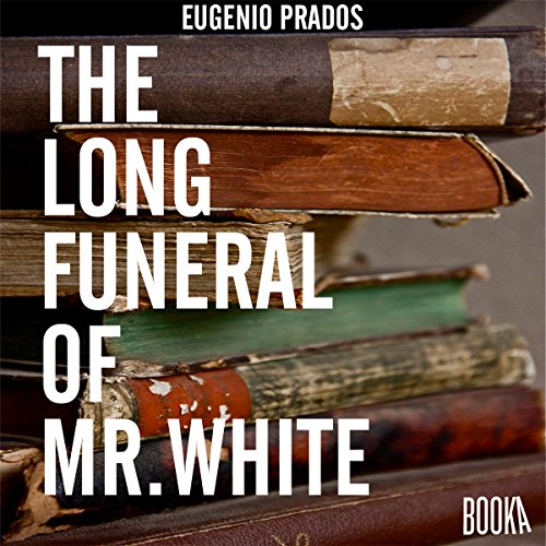The Long Funeral of Mr White audiobook cover art
