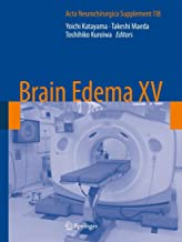 Brain Edema XV (Acta Neurochirurgica Supplement Book 118)