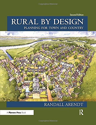 Download Rural by Design: Planning for Town and Country 1611901529