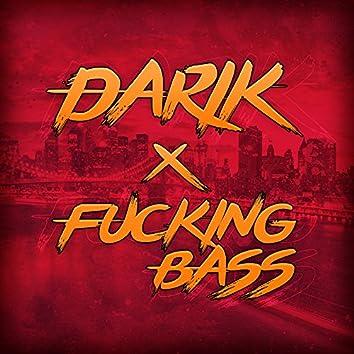 Fucking Bass