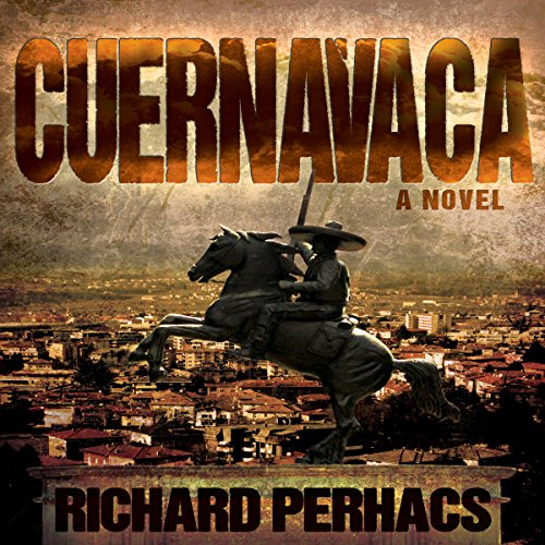 Cuernavaca audiobook cover art