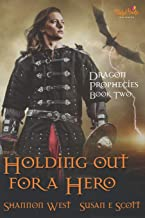 Holding Out For A Hero (Dragon Prophecies)