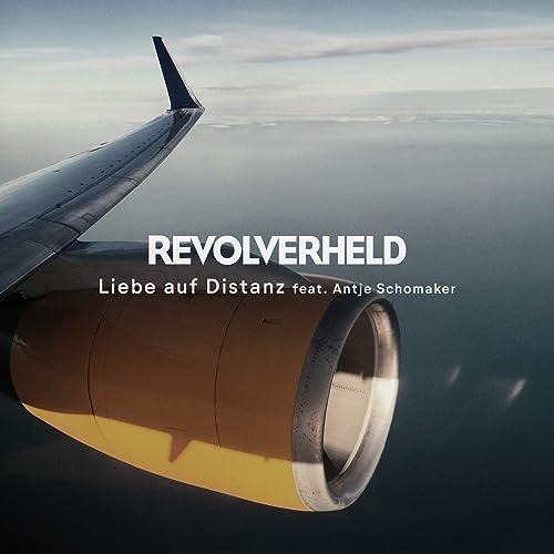 Liebe auf Distanz by Revolverheld feat. Antje Schomaker on