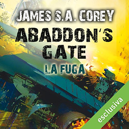 Abaddon's Gate - La fuga audiobook cover art