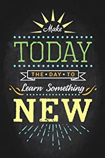KEEN Make Today The Day to Learn Something New Classroom Wall Poster Print|12 X 18 in Poster|KCP34