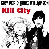 Kill City - Iggy Popp