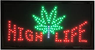 High Life LED Display Digital Sign with Pot Leaf Wired with On/Off Switch (19
