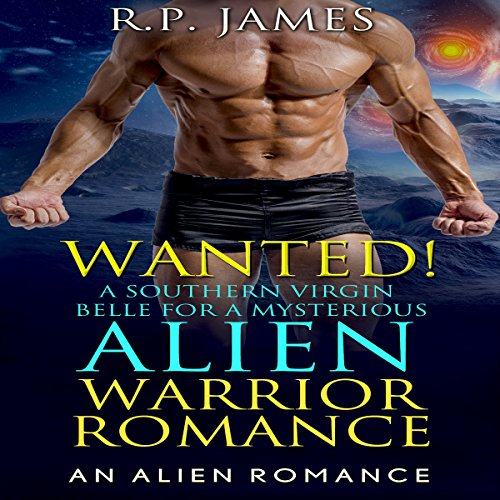 Alien Warrior Romance: Wanted! audiobook cover art