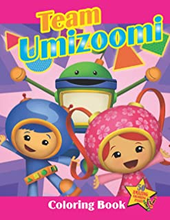 Team Umizoomi Coloring Book: Best Gift Idea For Kids With Many Jumbo Illustrations