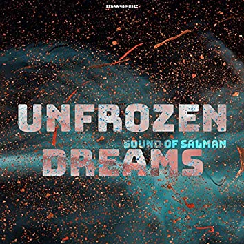 Unfrozen Dreams