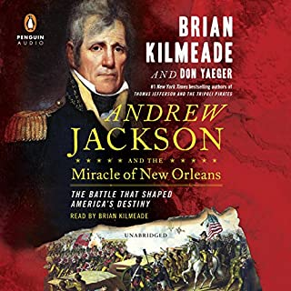 Andrew Jackson and the Miracle of New Orleans cover art
