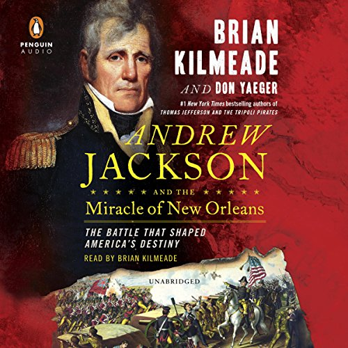 Andrew Jackson and the Miracle of New Orleans Titelbild