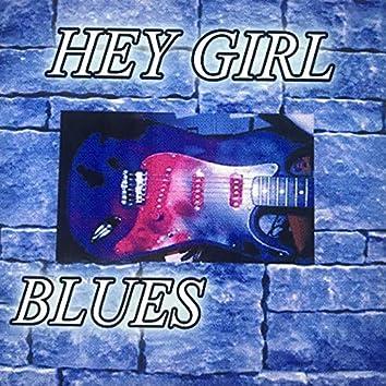 Hey Girl Blues