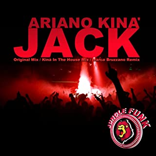 Jack (Kina In The House Remix)