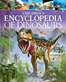 Children's Encyclopedia of Dinosaurs (Arcturus Children's Reference Library)