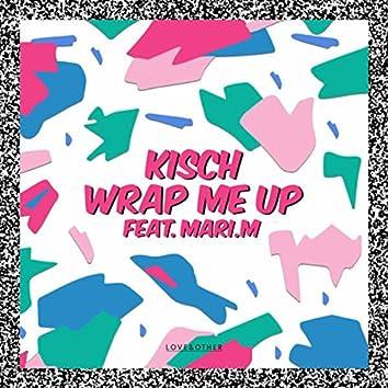 Wrap Me Up feat. Mari.M