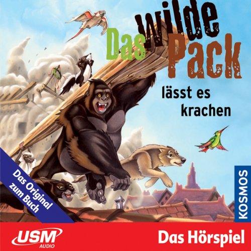 Das wilde Pack lässt es krachen audiobook cover art