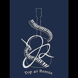 Top 40 Remix - Single