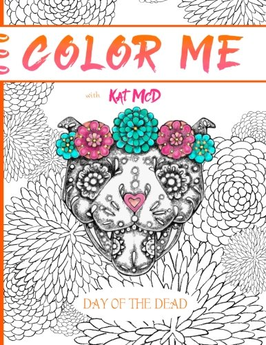 Color Me with Kat McD: Day of the Dead: 1