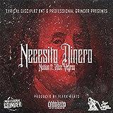 Necesito Dinero (feat. Blue Veyron) [Explicit]