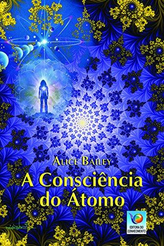 A Consciência Do átomo