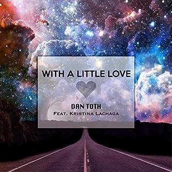 With a Little Love (feat. Kristina Lachaga)