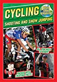 Bite-Sized Olympics: Cycling Shooting and Show Jumping - Jason Page