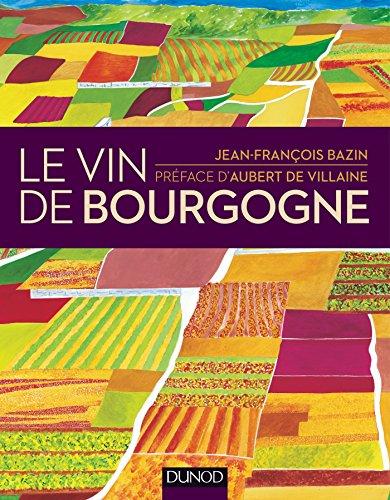 Le vin de Bourgogne