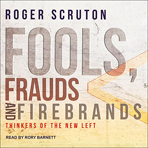 Fools, Frauds and Firebrands audiobook cover art