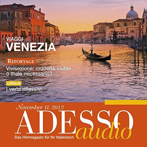 ADESSO Audio - I verbi riflessivi. 11/2012     Italienisch lernen Audio - Reflexivverben              Autor:                                                                                                                                 div.                               Sprecher:                                                                                                                                 div.                      Spieldauer: 55 Min.     Noch nicht bewertet     Gesamt 0,0