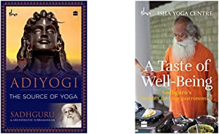 Adiyogi: The Source Of Yoga + A Taste Of Well-Being: Sadhguru'S Insights For Your Gastronomics (Set of 2 Books)