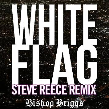 White Flag (Steve Reece Remix)