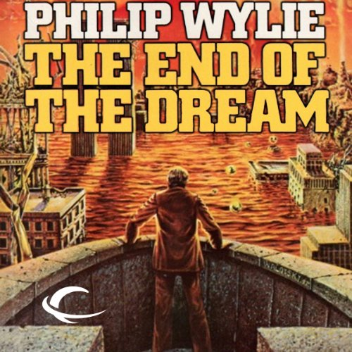 The End of the Dream audiobook cover art