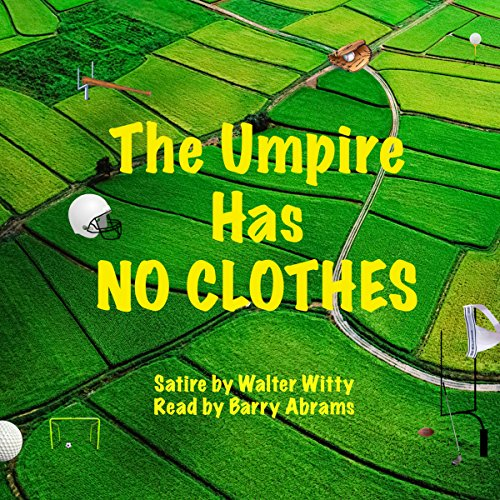 The Umpire Has No Clothes audiobook cover art