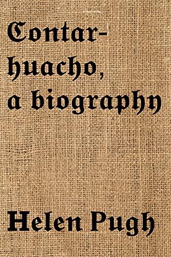 Contarhuacho, a biography